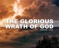 The Glorious Wrath of God
