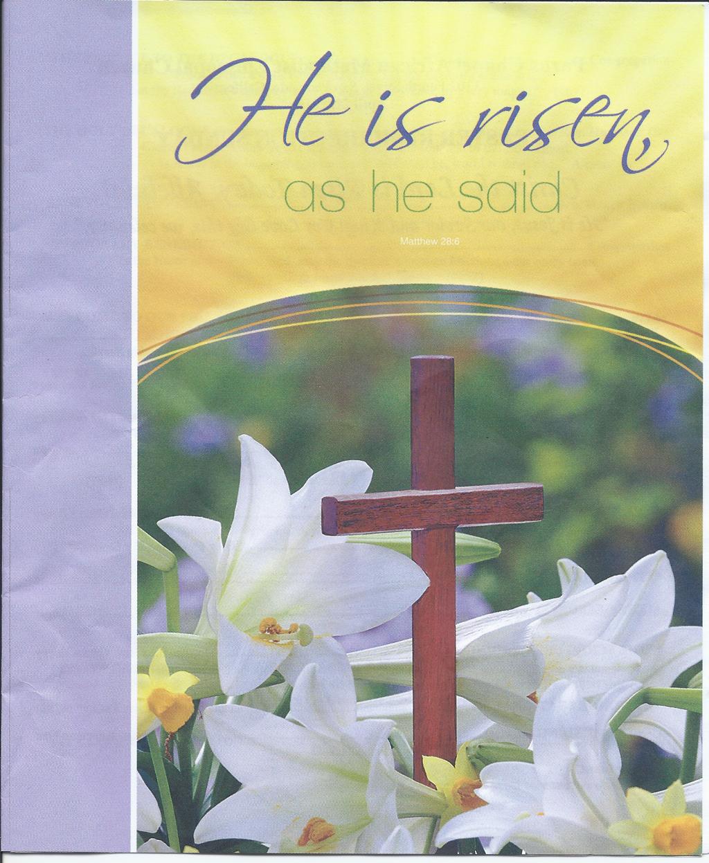 Hallelujah! He is Risen