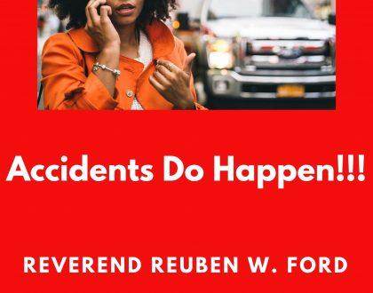 Accidents Do Happen