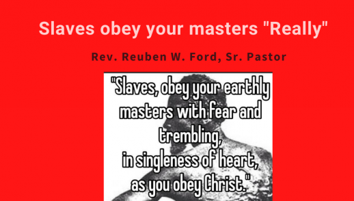 "Slaves Obey Your Masters ""Really"""