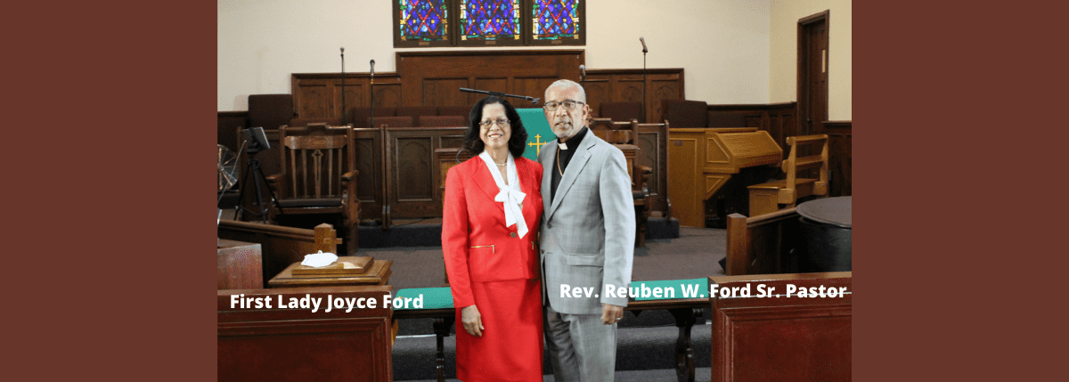 Rev. Reuben W. Ford and First Lady Joyce Ford