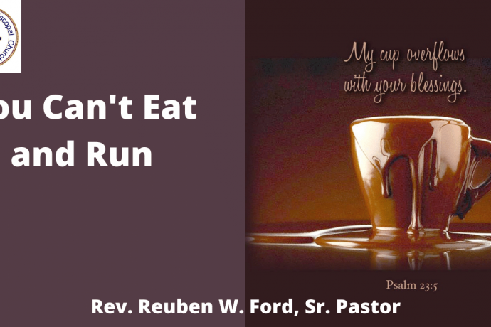 You Can't Eat and Run