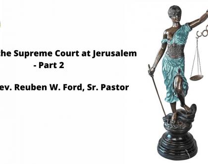 Jesus At The Supreme Court At Jerusalem  - Part 2