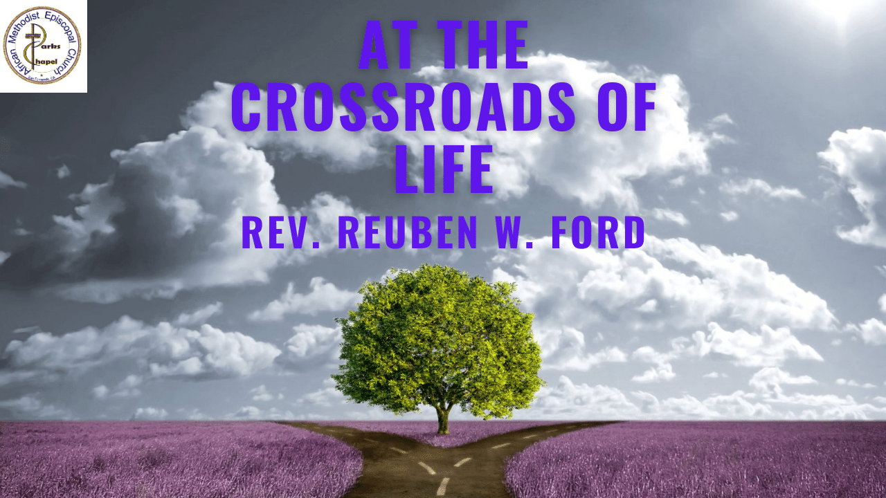 At the Crossroads of Life
