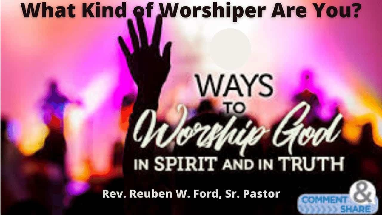 What Kind of Worshipper Are You?