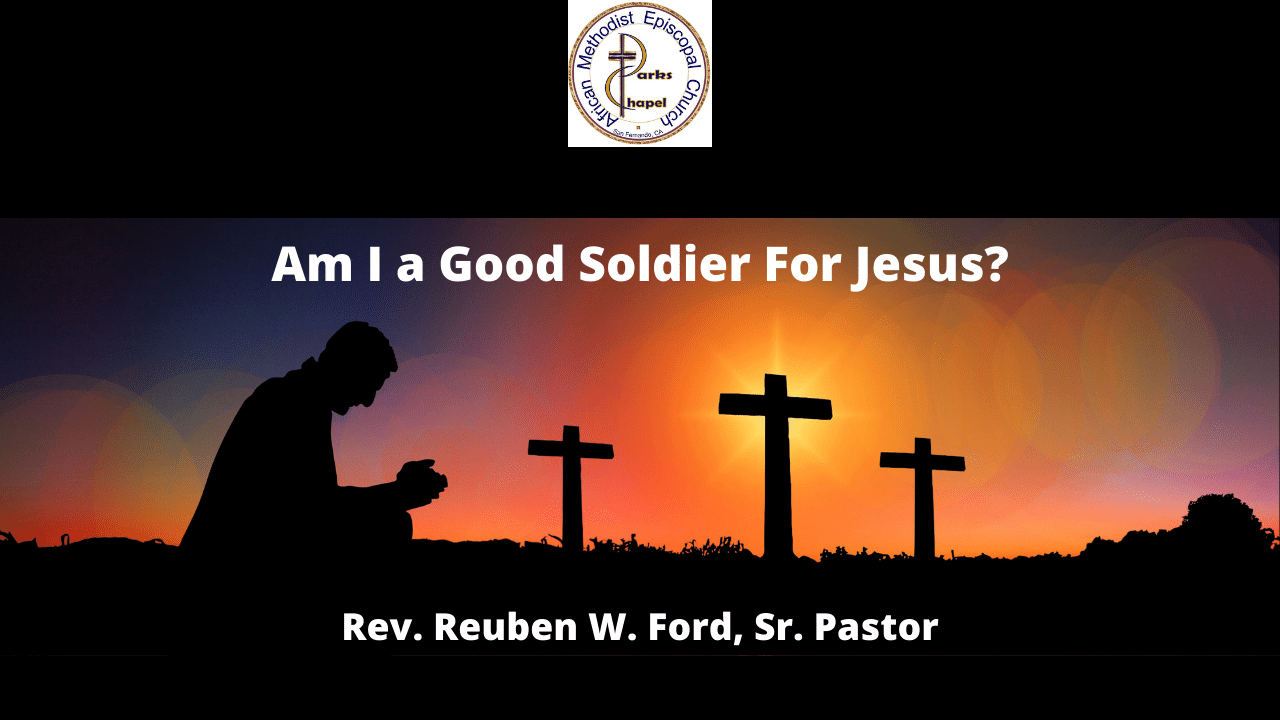 Am I a Good Soldier For Jesus