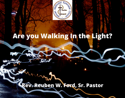 Are You Walking in the Light?