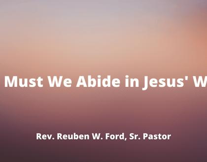Why Must We Abide in Jesus' Word