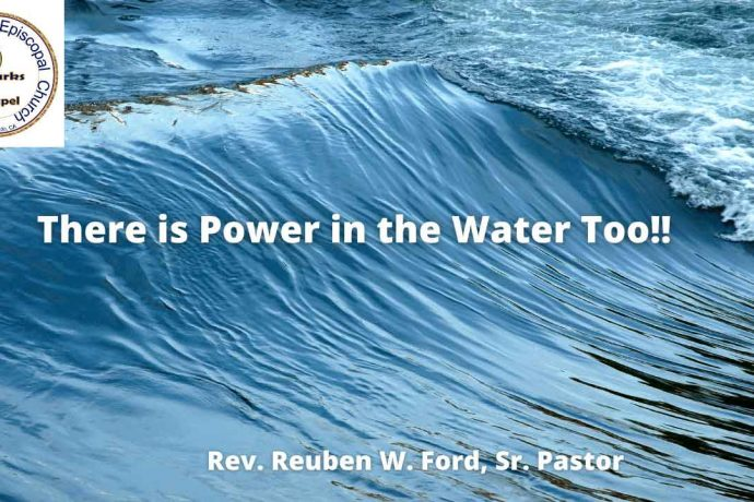 There is Power in The Water Too